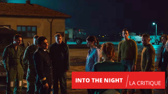Into The Night : une course folle contre la montre pour la série belge de Netflix