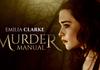 Murder Manual : Découvrez le trailer du film d'horreur avec Emilia Clarke