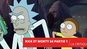 Rick et Morty S4 : retour sur l'excellente première partie