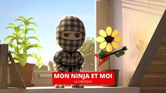 Mon Ninja et moi : un mentor pas comme les autres