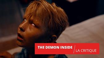 The Demon Inside : un film de possession qui aurait pu être bien