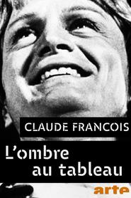 Claude François, l'ombre au tableau