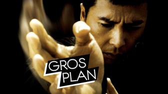 Gros Plan : Ip Man de la réalité à la fiction