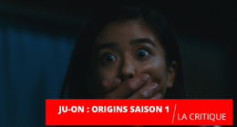 Ju-On Origins : une nouvelle interprétation de la malédiction sur Netflix
