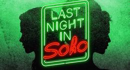 Last Night in Soho : Edgar Wright donne quelques précisions sur son prochain film