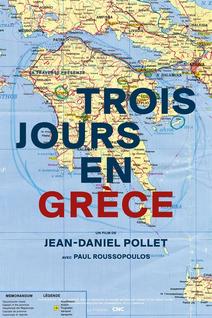 Trois Jours en Grèce