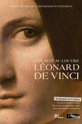 Une nuit au Louvre: Léonard de Vinci