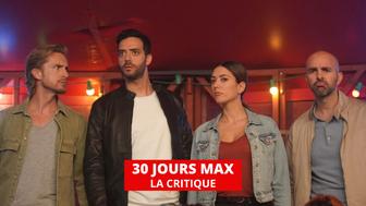 30 jours max : un film pour rien, et c'est pas si grave
