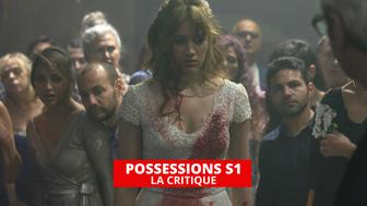 Possessions : un thriller de haute tenue sur Canal +