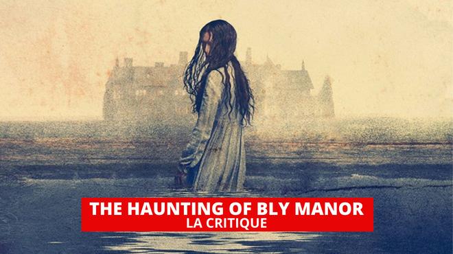 The Haunting of Bly Manor : une saison différente mais réussie pour Mike Flanagan