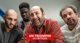 Un triomphe: la belle aventure de groupe avec Kad Merad