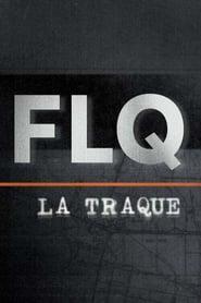 FLQ : la traque