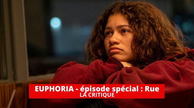 Euphoria - épisode spécial Rue : un échange puissant pour patienter