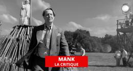 Mank : la leçon magistrale de David Fincher