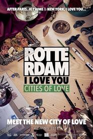 Rotterdam, I Love You