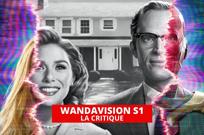 WandaVision : notre avis sur les premiers épisodes de la série Marvel