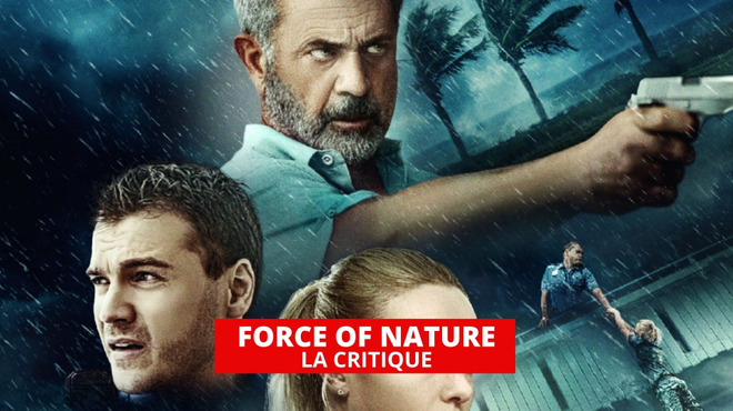 Force of Nature : quand Mel Gibson s'embourbe dans une série B