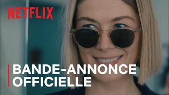 I Care A Lot : Netflix dévoile la bande-annonce du film avec Rosamund Pike