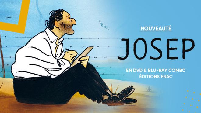 Le film d'animation Josep disponible en Édition Spéciale DVD et Blu-ray à la Fnac