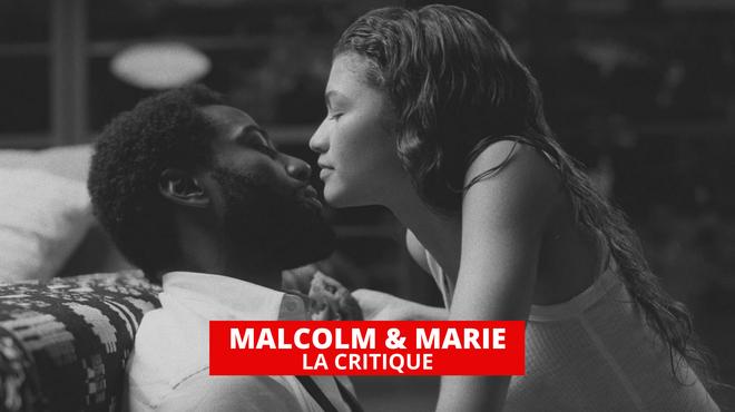 Malcolm & Marie : guerre d'égo et réflexion sur le cinéma