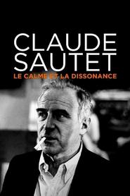 Claude Sautet : le calme et la dissonance
