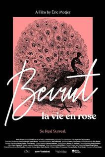 Beirut, la vie en rose