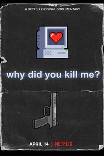 Pourquoi tu m'as tuée ?