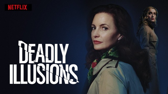 Deadly Illusions : c'est quoi ce thriller sulfureux sur Netflix ?