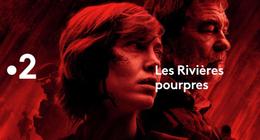 Les Rivières pourpres sur France 2 : à quoi s'attendre dans la saison 3 ?