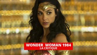 Wonder Woman 1984 : l'un des pires films du DC Extended Universe ?