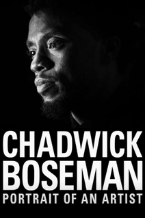 Chadwick Boseman : Portrait d'un artiste
