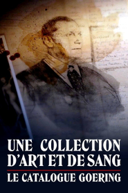Une collection d'art et de sang : le Catalogue Goering