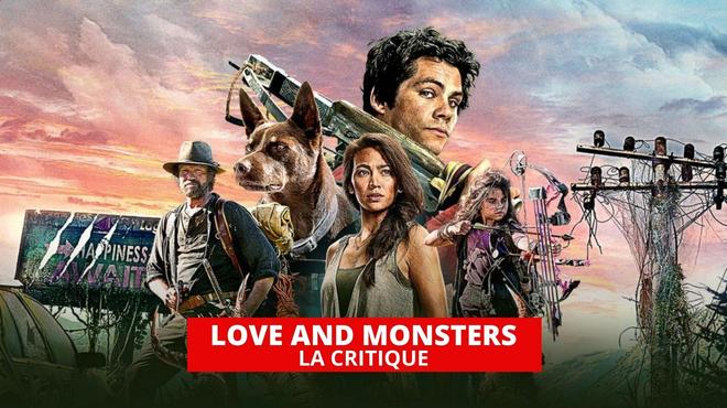 Love and Monsters : Dylan O'Brien affronte des monstres géants sur Netflix