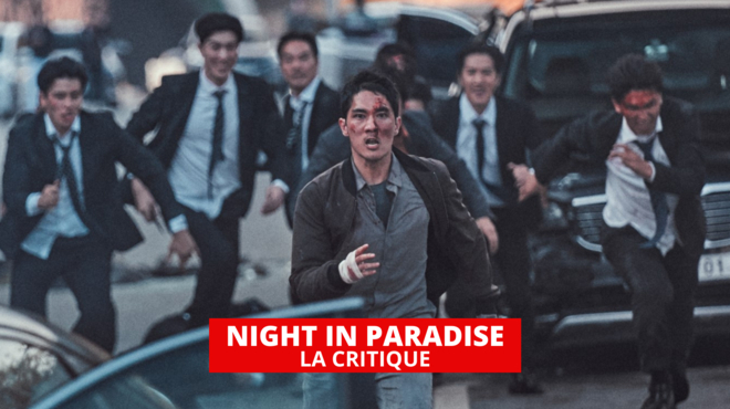 Night in Paradise : la violence insipide du monde