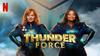 Thunder Force sur Netflix : c'est quoi ce film de super-héros ?