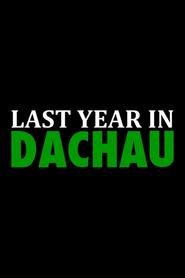 L'Année dernière à Dachau