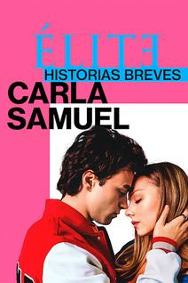 Elite Histoires Courtes : Carla et Samuel