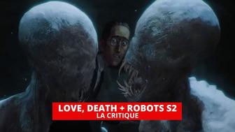 Love, Death + Robots : une saison 2 pleinement réussie