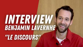 Benjamin Lavernhe (Le Discours) :