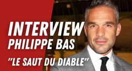 Philippe Bas (Le Saut du diable) :