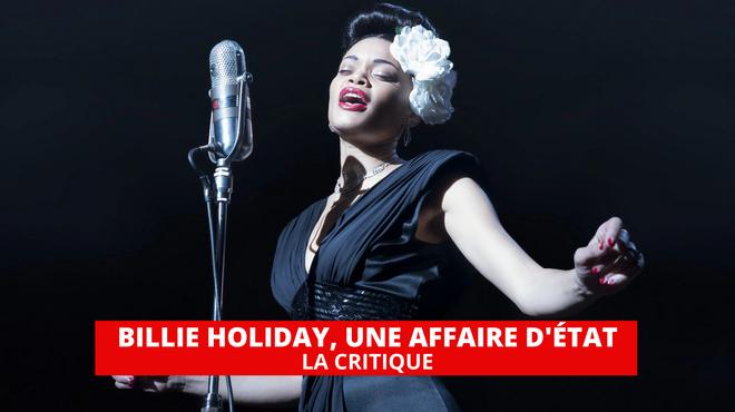 Billie Holiday, une affaire d'État : une grande performance pour un biopic trop ambitieux