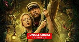 Jungle Cruise : Disney renoue avec le divertissement old school
