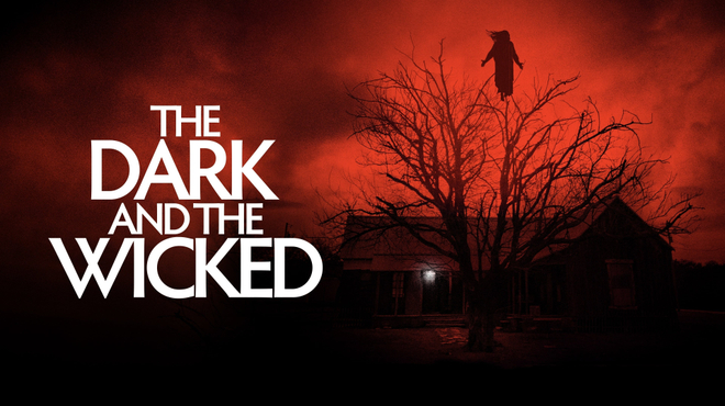 The Dark and the Wicked : le film d'horreur traumatisant que vous n'avez pas vu
