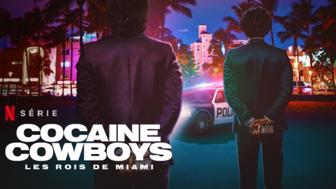 Cocaine Cowboys Les rois de Miami : c'est quoi ce docusérie sur Netflix ?