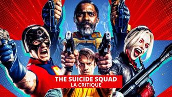 The Suicide Squad : mission accomplie pour James Gunn