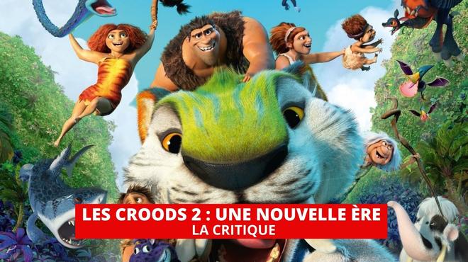 Les Croods 2 : un film généreux mais asphyxiant