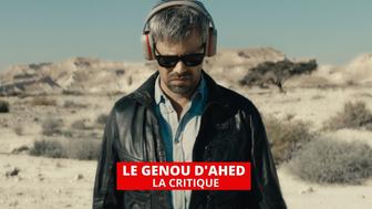 Le Genou d'Ahed : Nadav Lapid signe un film enragé contre Israël