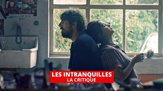 Les Intranquilles : un sublime film sur la bipolarité