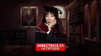 Directrice : la série Netflix qui dépoussière l'université