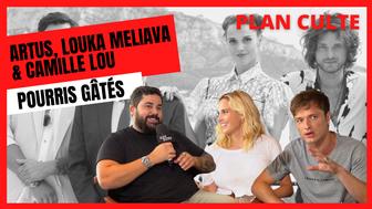 Le Plan Culte d'Artus, Camille Lou et Louka Meliava (Pourris gâtés) : Fight Club, Tenet, OSS 117...